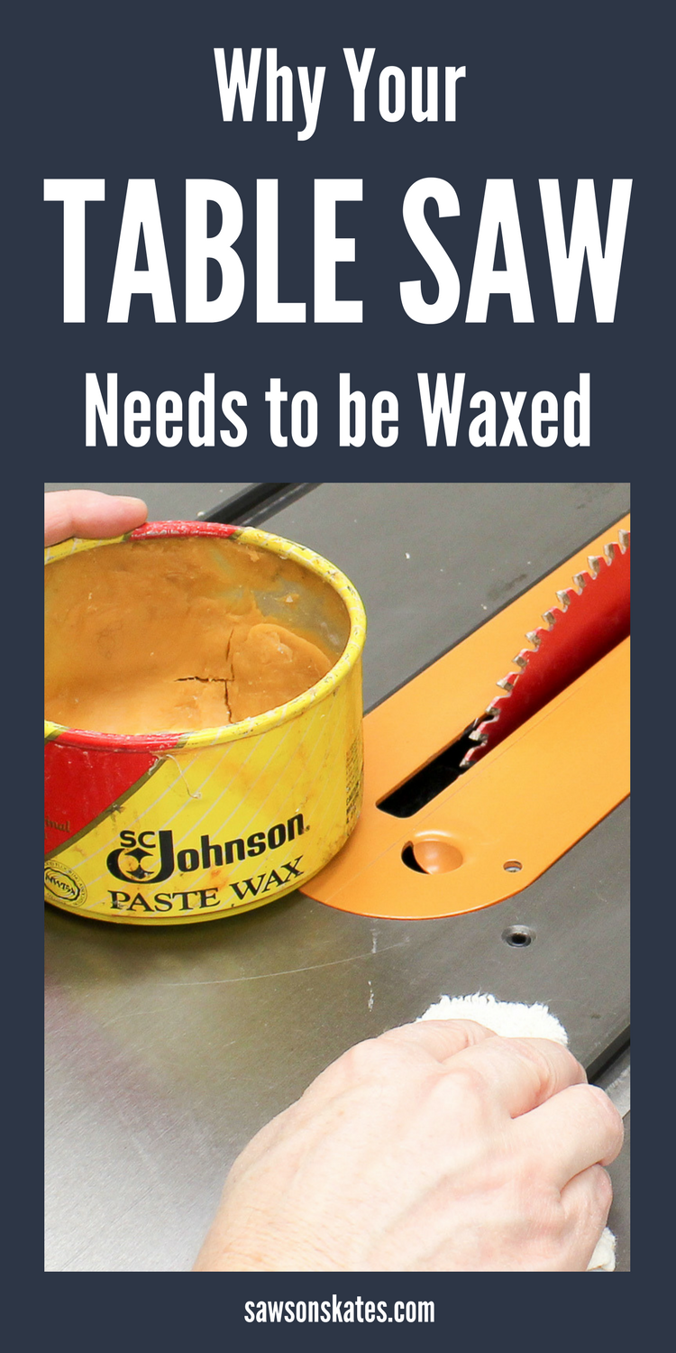 What???!!! I didn't know I should wax my table saw! Waxing your table saw not only keeps it looking its best but helps to reduce oxidation, reduce friction and maximize performance.